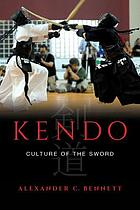 Kendo : culture of the sword