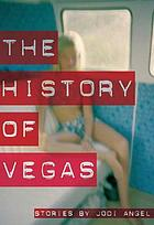 The history of Vegas : stories