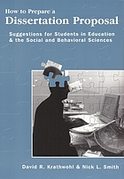 How to prepare a dissertation proposal : suggestions for students in education and the social and behavioral sciences