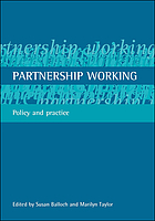 Partnership working : policy and practice