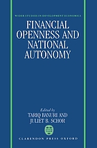 Financial openness and national autonomy : opportunities and constraints