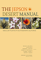 The Jepson desert manual : vascular plants of southeastern California