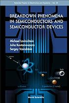 Breakdown phenomena in semiconductors and semiconductor devices