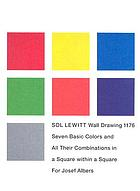 Sol LeWitt wall drawing 1176 : seven basic colors and all their combinations in a square within a square : for Josef Albers