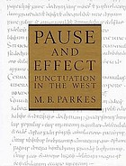 Pause and effect : an introduction to the history of punctuation in the West