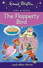 The flopperty bird : and other stories
