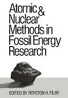 Atomic and nuclear methods in fossil energy research : [proceedings of the American Nuclear Society Conference on Atomic and Nuclear Methods in Fossil Fuel Energy Research, held December 1-4, 1980, in Mayagüez, Puerto Rico]