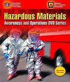 Hazardous materials : awareness and operations