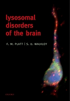 Lysosomal disorders of the brain : recent advances in molecular and cellular pathogenesis and treatment