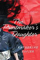 The printmaker's daughter : a novel