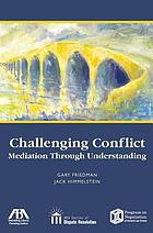Challenging Conflict Mediation Through Understanding