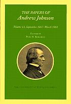 Papers of Andrew Johnson 13 September 1867 - March 1868