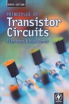 Principles of transistor circuits : introduction to the design of amplifiers, receivers, and digital circuits