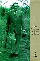 The novellas of John O'Hara.