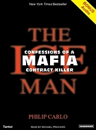The Ice man : confessions of a mafia contract killer