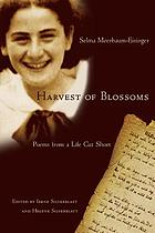 Harvest of blossoms : poems from a life cut short