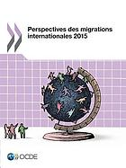 Perspectives des migrations internationales 2015.