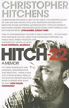 Hitch 22 : confessions and contradictions