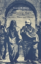 Analyzing Marx : morality, power, and history