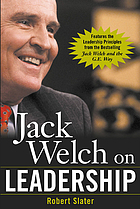Jack Welch on leadership : abridged from Jack Welch and the GE way
