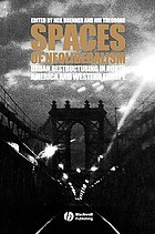Spaces of neoliberalism : urban restructuring in North America and Western Europe