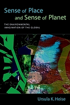 Sense of place and sense of planet : the environmental imagination of the global