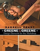 Greene & Greene : design elements for the workshop