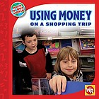 Using money on a shopping trip