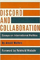 Discord and collaboration; essays on international politics.