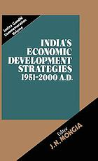 India's economic development strategies, 1951-2000 A.D.