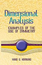 Dimensional analysis : examples of the use of symmetry