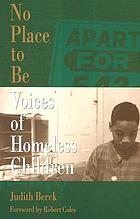 No place to be : voices of homeless children