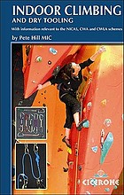 Indoor climbing : skills for climbing wall users and instructors