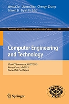 Computer engineering and technology : 17th National Conference, NCCET 2013, Xining, China, August 17-19, 2012, Revised selected papers