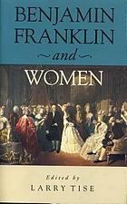 Benjamin Franklin and women
