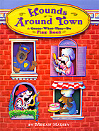 Hounds around town : a guess-what-they-do flap book