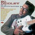 Bo Diddley is a-- songwriter