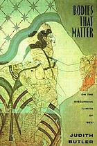 Bodies that matter : on the discursive limits of