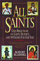 All saints : daily reflections on saints, prophets, and witnesses for our time