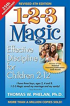 1-2-3 magic : effective discipline for children 2-12.