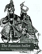 The Russian ballet,