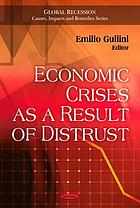 Economic crises as a result of distrust