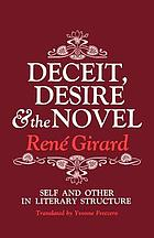 Deceit, desire, and the novel; self and other in literary structure.
