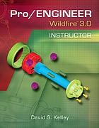 Pro/ENGINEER wildfire 3.0 instructor