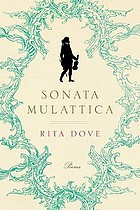 Sonata mulattica : a life in five movements and a short play