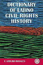 Dictionary of Latino civil rights history