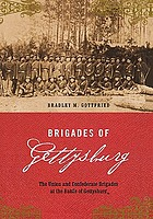 Brigades of Gettysburg : the Union and Confederate brigades at the Battle of Gettysburg