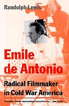 Emile de Antonio : radical filmmaker in Cold War America