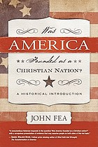 Was America founded as a Christian nation? : a historical introduction
