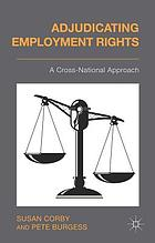Adjudicating employment rights : a cross-national approach